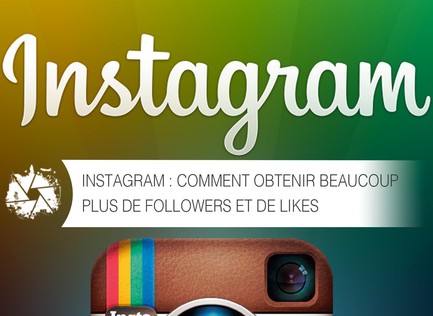 comment faire pour avoir beaucoup de followers sur instagram