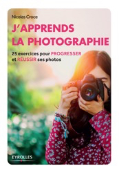 Livre J'apprends La Photographie - Nicolas Croce